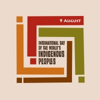 The international day of the world's indigenous people on august 9